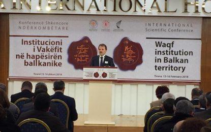 Tiranë:Mbahet konferenca për institucionin e vakëfit në hapësirën ballkanike