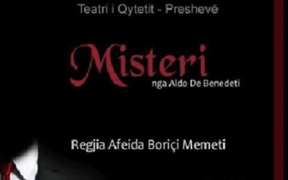 "Preshevë: Sonte premiera e komedisë""Misteri"""